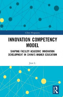 Innovation Competency Model av Jian Li (Innbundet)