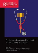 Omslag - Routledge International Handbook of Delinquency and Health