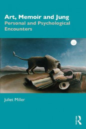 Art, Memoir and Jung av Juliet Miller (Heftet)