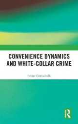 Omslag - Convenience Dynamics and White-Collar Crime