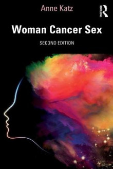 Woman Cancer Sex av Anne Katz (Heftet)