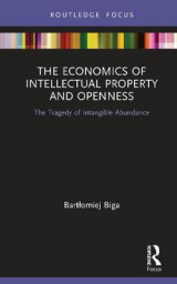 Omslag - The Economics of Intellectual Property and Openness