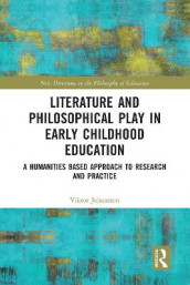 Literature and Philosophical Play in Early Childhood Education av Viktor Johansson (Heftet)