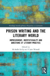 Omslag - Prison Writing and the Literary World