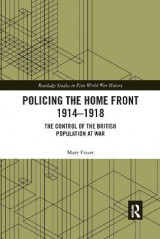 Omslag - Policing the Home Front 1914-1918