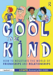 Cool to be Kind av Liz Bates (Heftet)