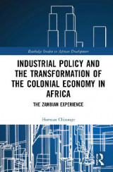 Omslag - Industrial Policy and the Transformation of the Colonial Economy in Africa