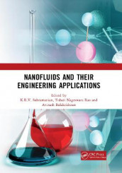 Nanofluids and Their Engineering Applications av Avinash Balakrishnan, Tubati Nageswara Rao og K.R.V. Subramanian (Heftet)