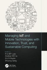 Omslag - Managing IoT and Mobile Technologies with Innovation, Trust, and Sustainable Computing