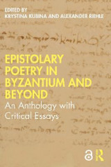 Omslag - Epistolary Poetry in Byzantium and Beyond