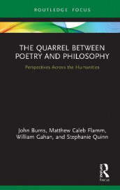 The Quarrel Between Poetry and Philosophy av John Burns, Matthew C. Flamm, William J. Gahan og Stephanie Quinn (Innbundet)
