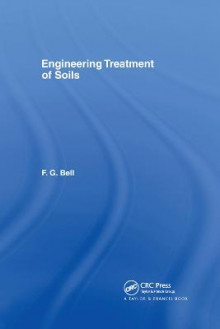 Engineering Treatment of Soils av Fred Bell (Heftet)