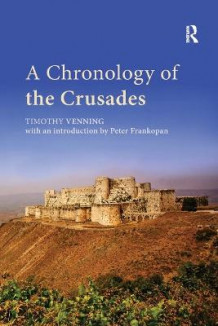 A Chronology of the Crusades av Timothy Venning og Peter Frankopan (Heftet)