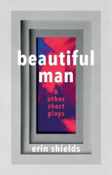 Omslag - Beautiful Man & Other Short Plays