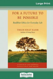 For a Future to be Possible (16pt Large Print Edition) av Thich Nhat Hanh (Heftet)