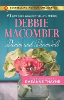 Denim and Diamonds av Debbie Macomber (Heftet)