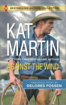 Against the Wind av Kat Martin og Delores Fossen (Heftet)