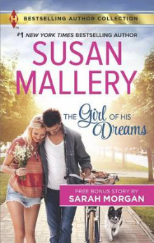 The Girl of His Dreams av Susan Mallery og Sarah Morgan (Heftet)