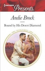 Bound by His Desert Diamond av Andie Brock (Heftet)