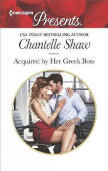 Acquired by Her Greek Boss av Chantelle Shaw (Heftet)