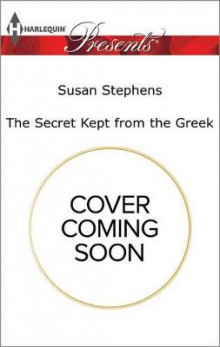 The Secret Kept from the Greek av Susan Stephens (Heftet)