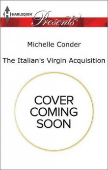 The Italian's Virgin Acquisition av Michelle Conder (Heftet)