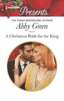 A Christmas Bride for the King av Abby Green (Heftet)