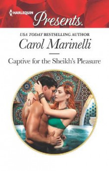 Captive for the Sheikh's Pleasure av Carol Marinelli (Heftet)