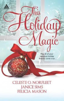 This Holiday Magic av Celeste O. Norfleet, Janice Sims og Felicia Mason (Heftet)