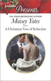 A Christmas Vow of Seduction av Maisey Yates (Heftet)