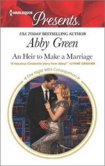 An Heir to Make a Marriage av Abby Green (Heftet)