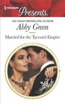 Married for the Tycoon's Empire av Abby Green (Heftet)