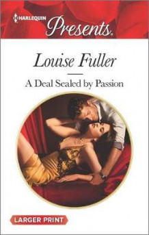 A Deal Sealed by Passion av Louise Fuller (Heftet)