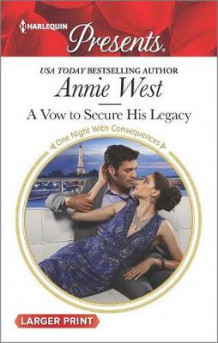 A Vow to Secure His Legacy av Annie West (Heftet)