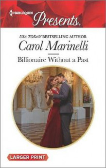 Billionaire Without a Past av Carol Marinelli (Heftet)