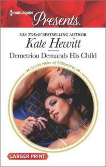 Demetriou Demands His Child av Kate Hewitt (Heftet)