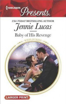 Baby of His Revenge av Jennie Lucas (Heftet)
