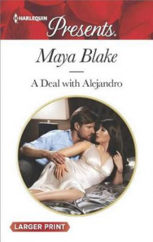A Deal with Alejandro av Maya Blake (Heftet)