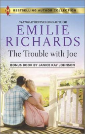 The Trouble with Joe av Janice Kay Johnson og Emilie Richards (Heftet)