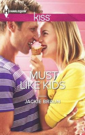 Must Like Kids av Jackie Braun (Heftet)
