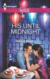 His Until Midnight av Nikki Logan (Heftet)