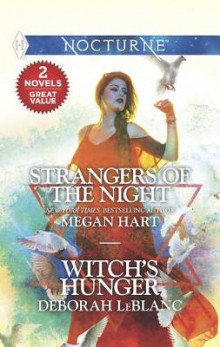 Strangers of the Night & Witch's Hunger av Megan Hart (Heftet)