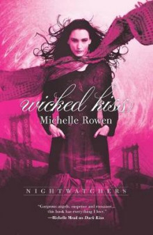 Wicked Kiss av Michelle Rowen (Heftet)