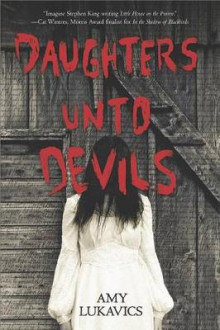 Daughters Unto Devils av Amy Lukavics (Heftet)