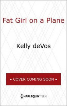 Fat Girl on a Plane av Kelly Devos (Innbundet)