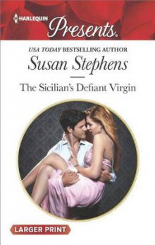 The Sicilian's Defiant Virgin av Susan Stephens (Heftet)