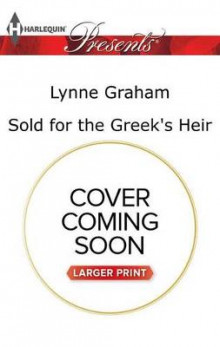 Sold for the Greek's Heir av Lynne Graham (Heftet)