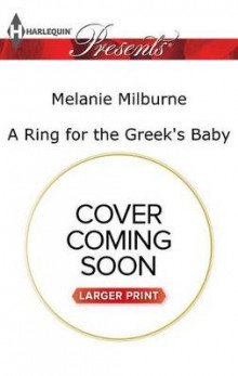 A Ring for the Greek's Baby av Melanie Milburne (Heftet)