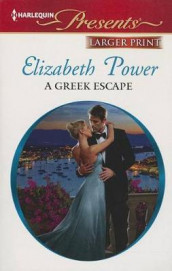 A Greek Escape av Elizabeth Power (Heftet)