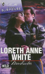 Manhunter av Loreth Anne White (Heftet)